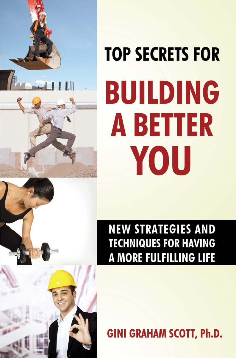 Top Secrets to Building a Better You