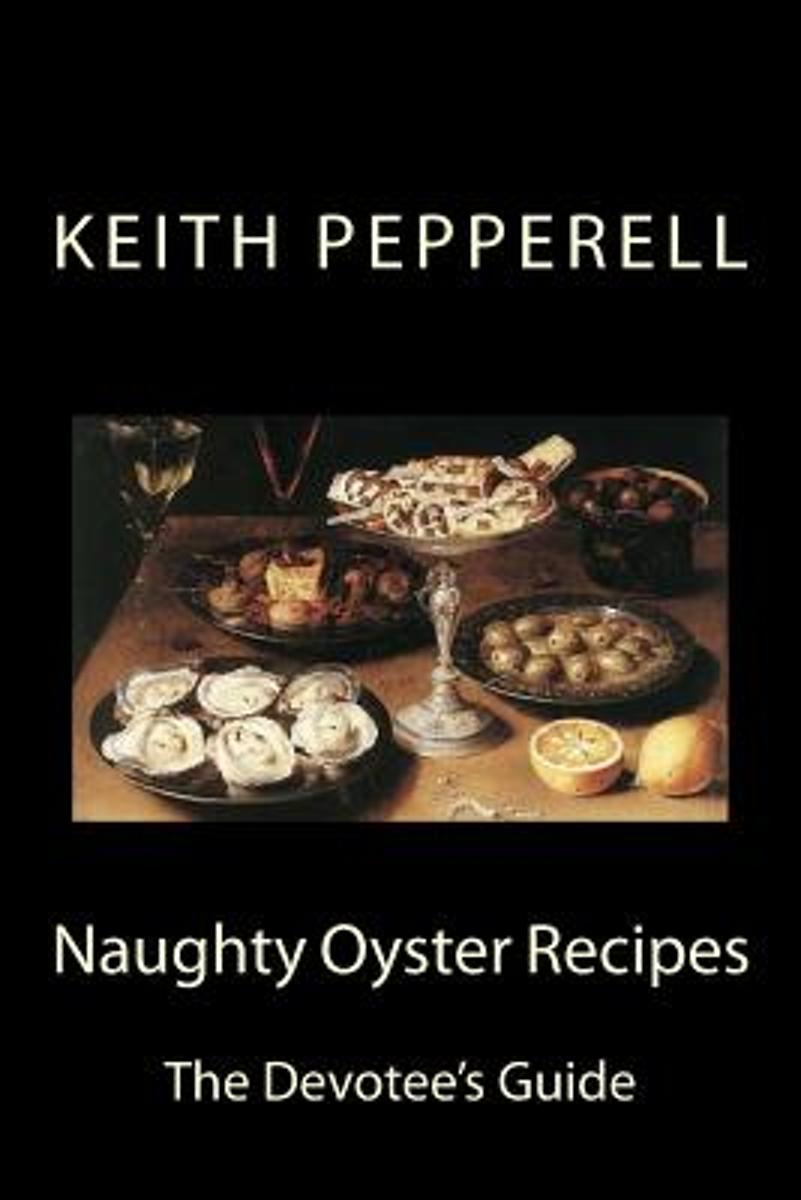 Naughty Oyster Recipes