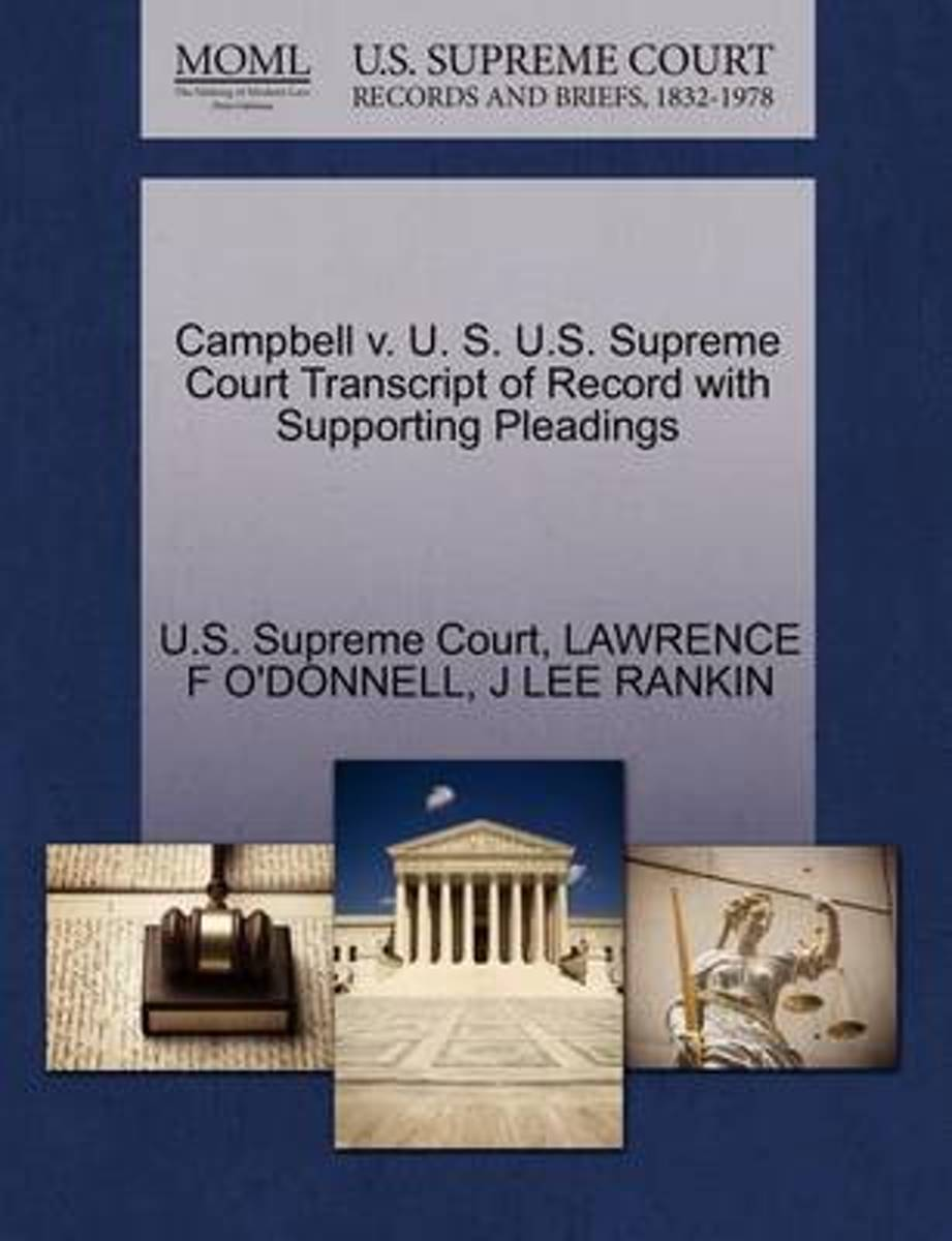 Campbell V. U. S. U.S. Supreme Court Transcript of Record with Supporting Pleadings