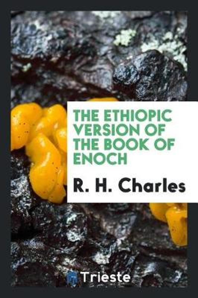 The Ethiopic Version of the Book of Enoch