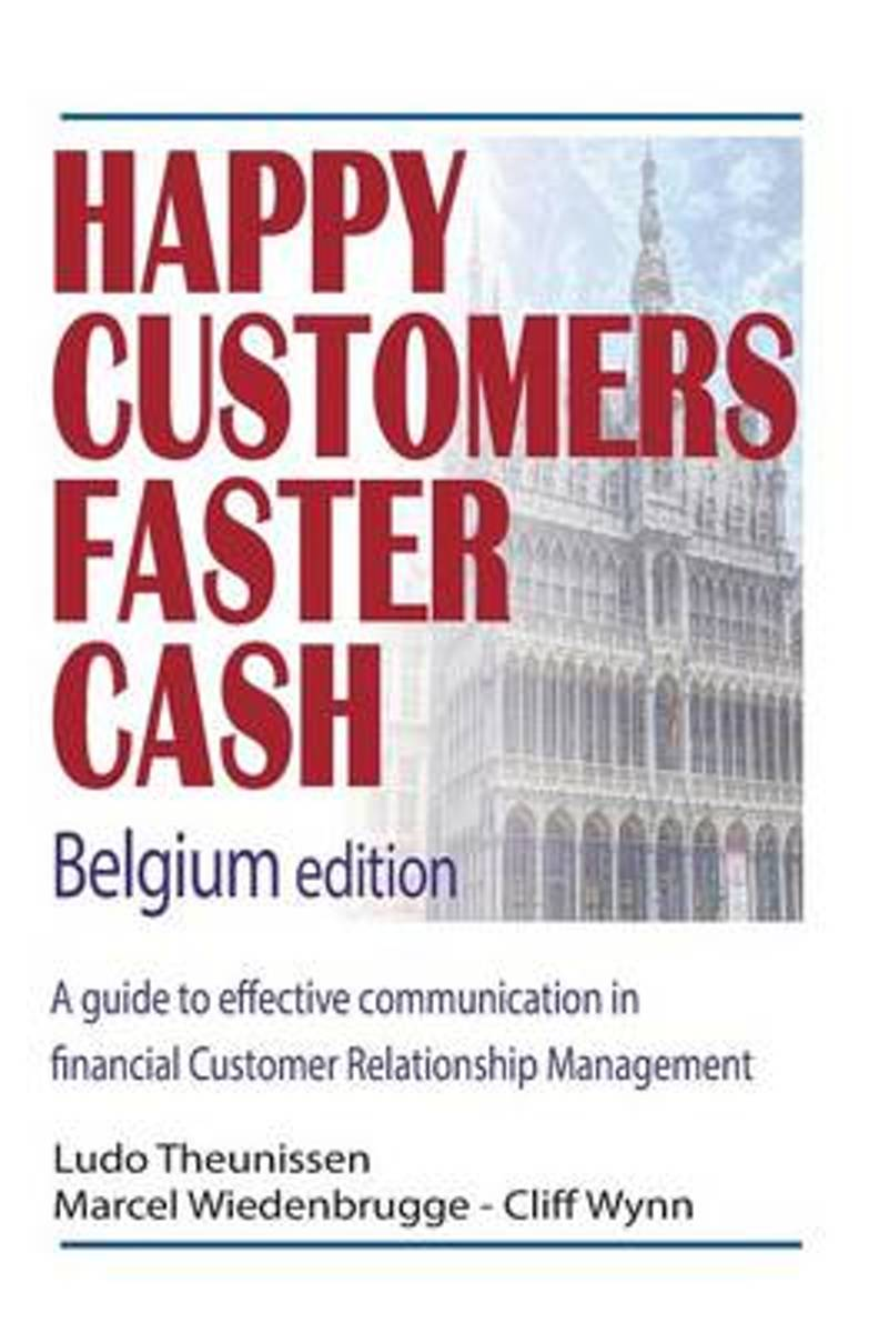 Happy Customers Faster Cash Belgium Edition