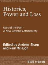Histories, Power and Loss