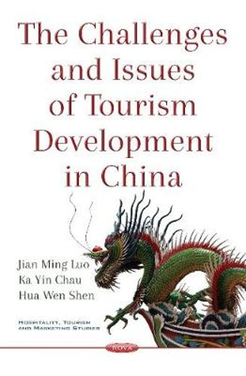 Challenges & Issues of Tourism Development in China