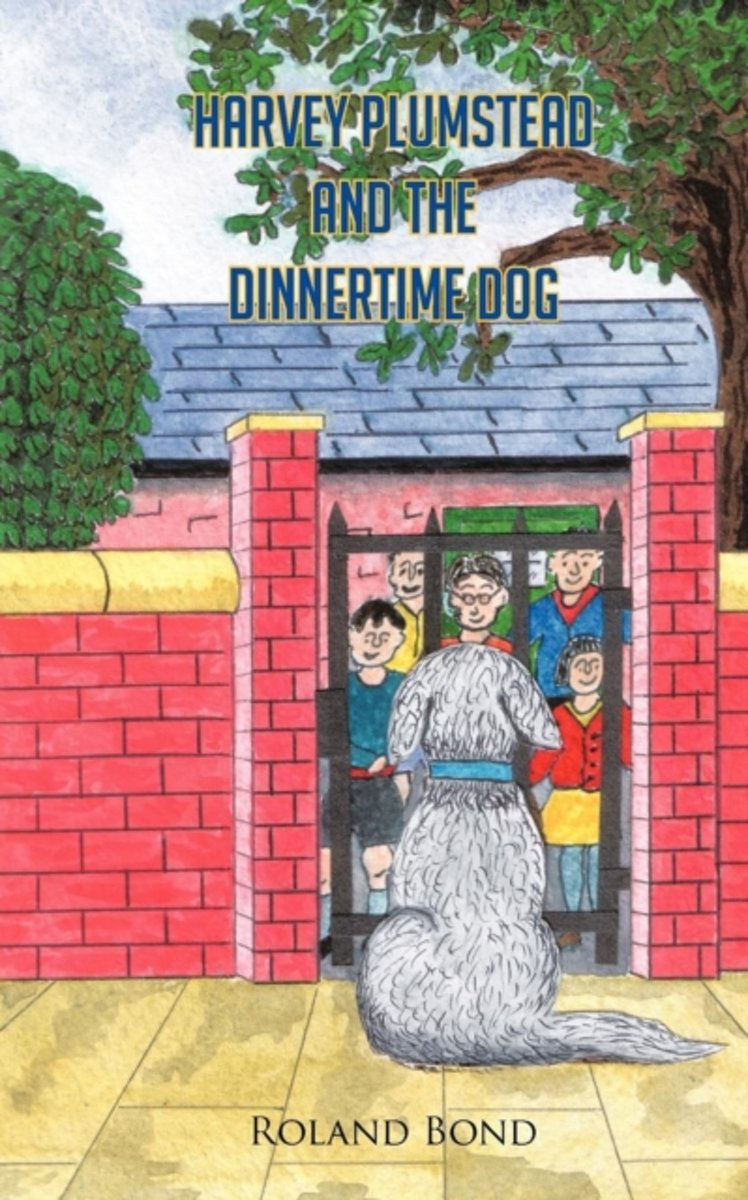 Harvey Plumstead and the Dinnertime Dog