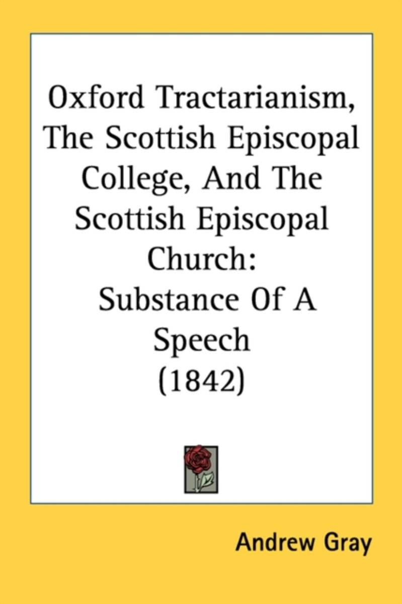 Oxford Tractarianism, The Scottish Episcopal College, And The Scottish Episcopal Church