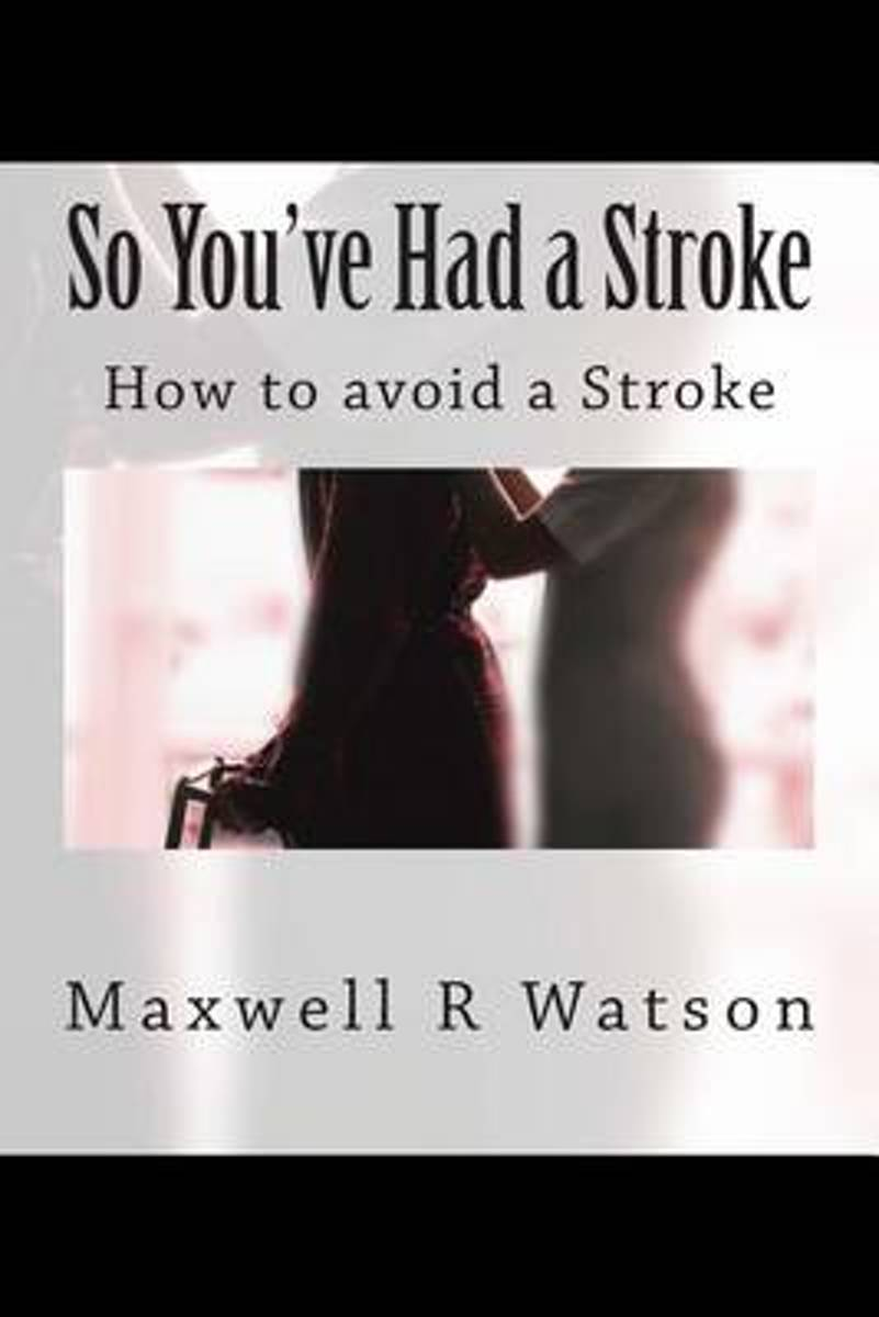 So You've Had a Stroke