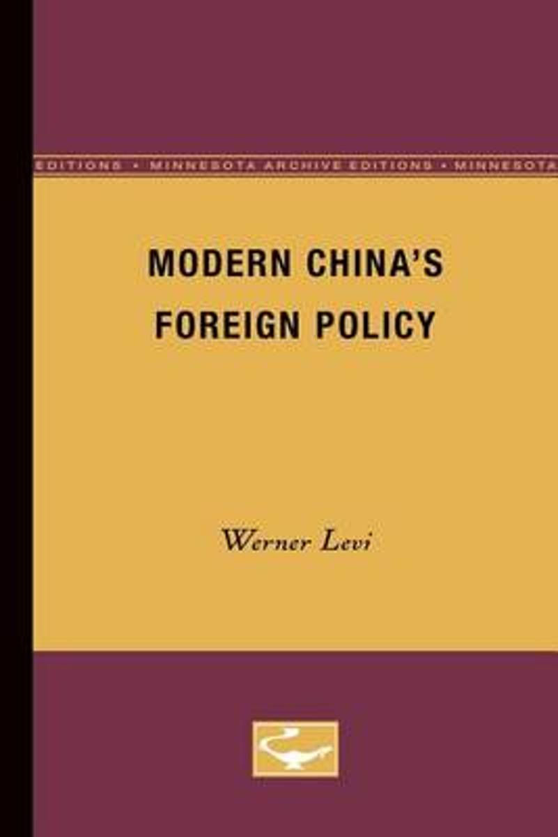 Modern China's Foreign Policy
