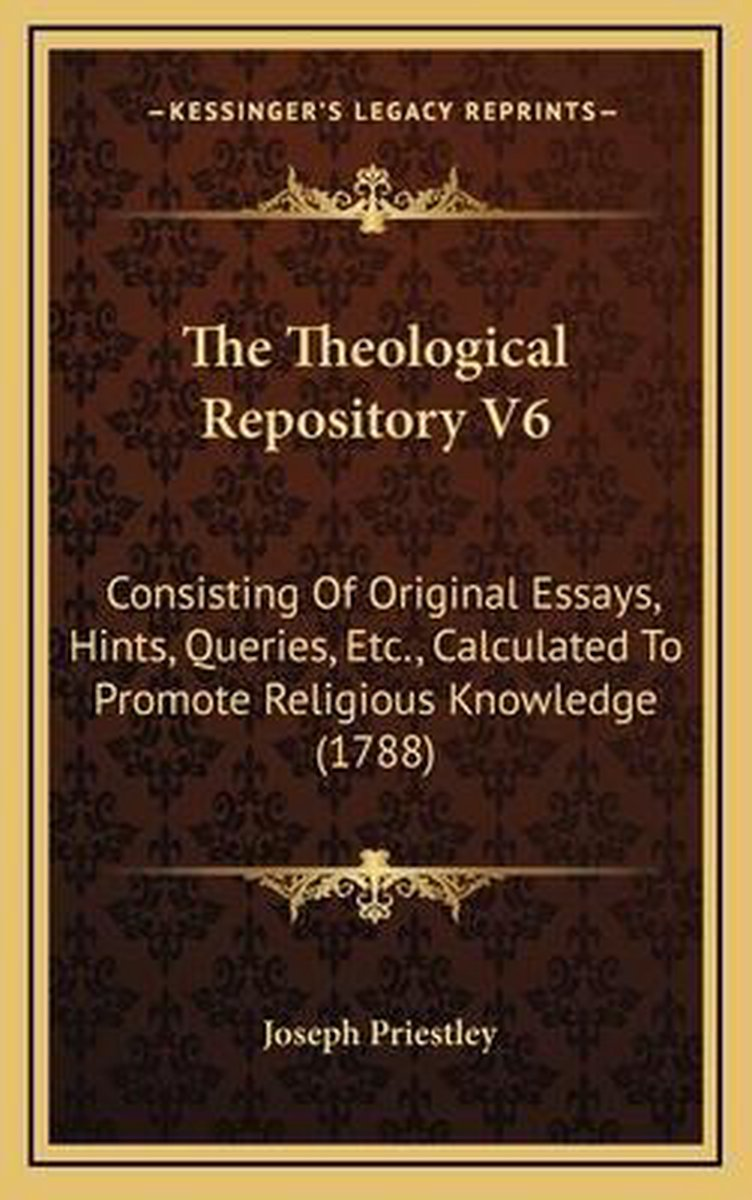 The Theological Repository V6 the Theological Repository V6