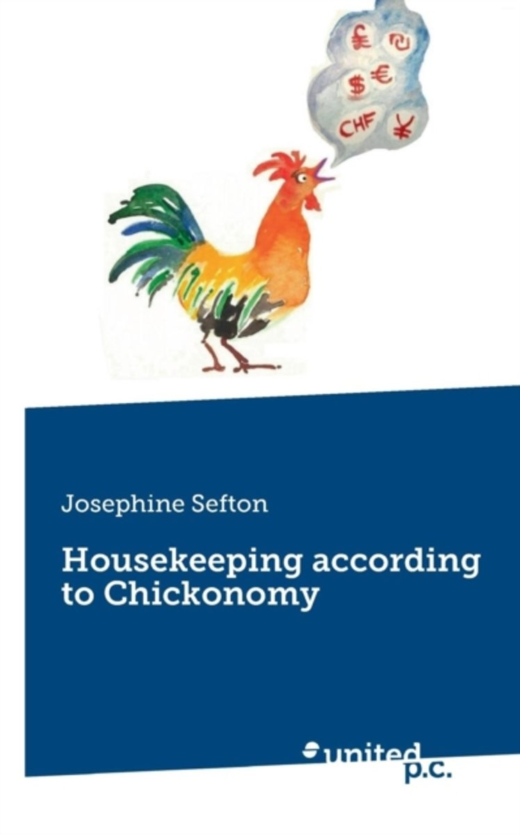 Housekeeping According to Chickonomy