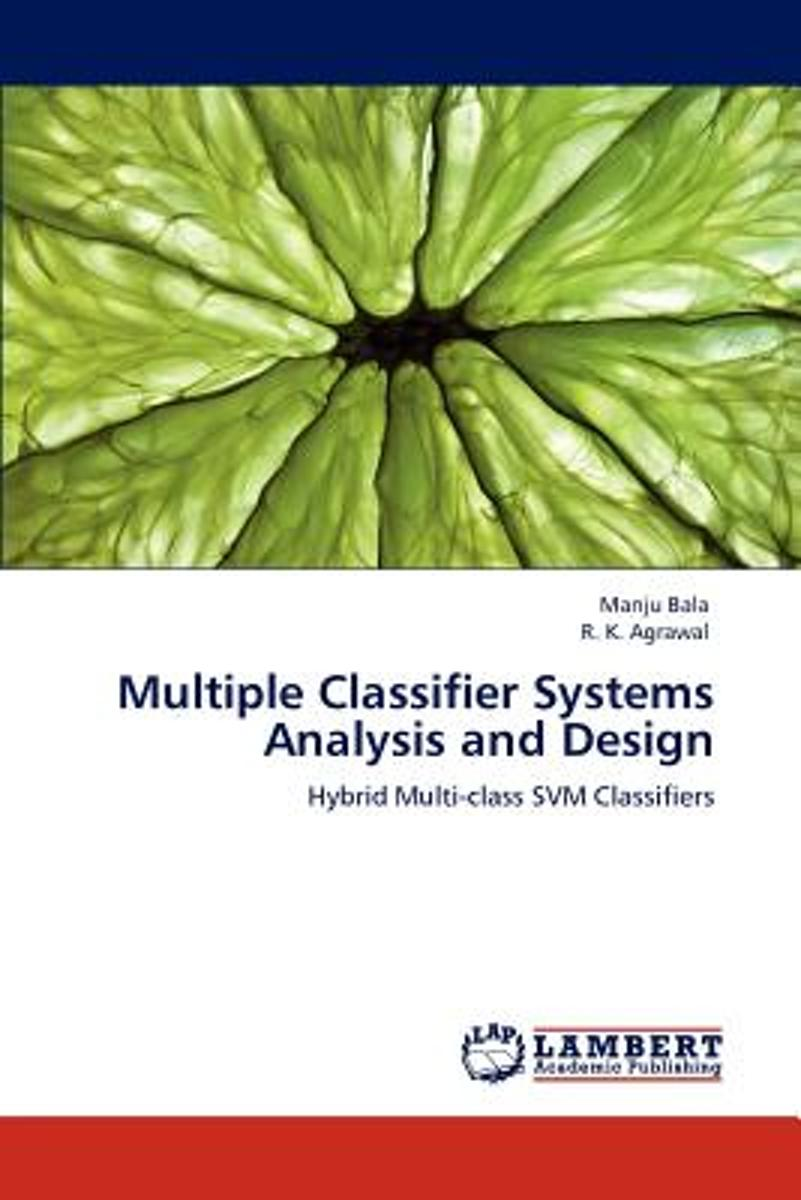 Multiple Classifier Systems Analysis and Design