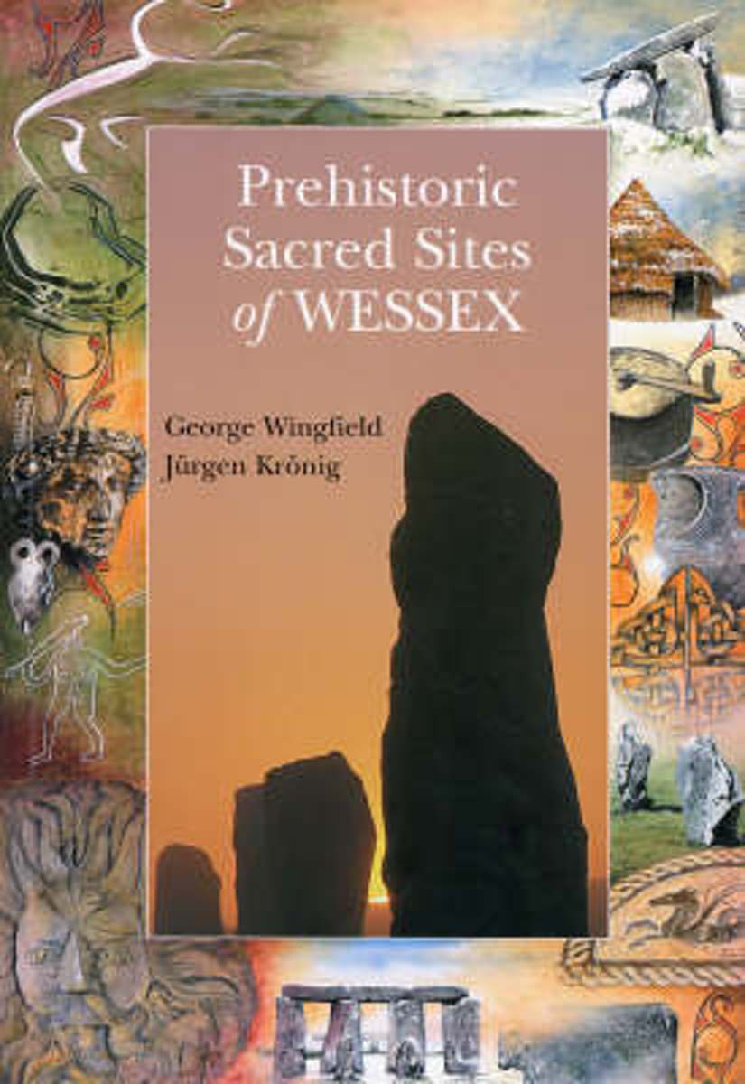 Prehistoric Sacred Sites of Wessex