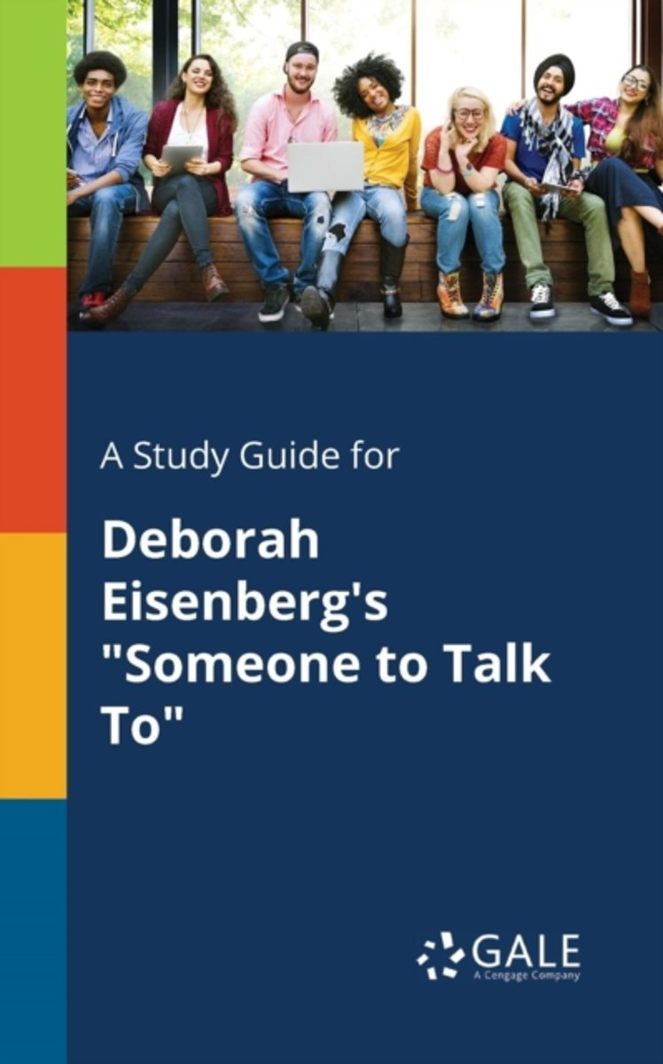 A Study Guide for Deborah Eisenberg's Someone to Talk to