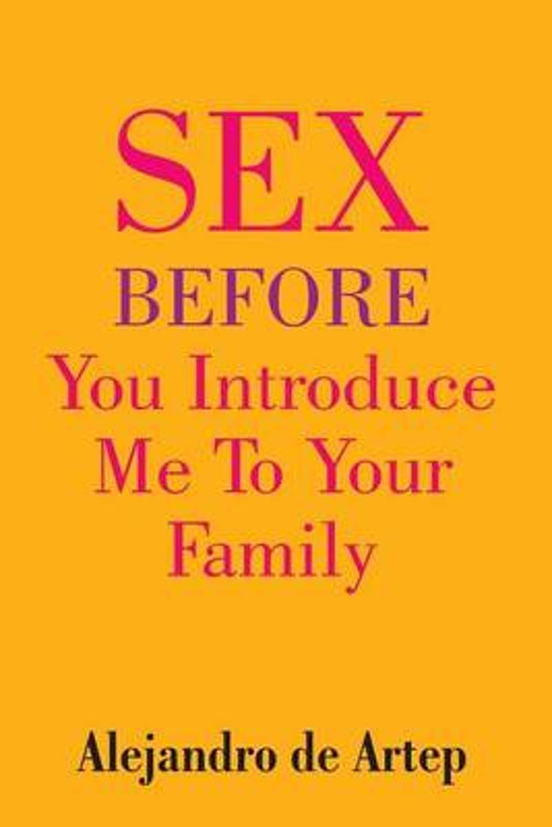 Sex Before You Introduce Me to Your Family