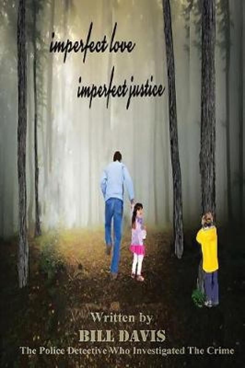 Imperfect Love Imperfect Justice