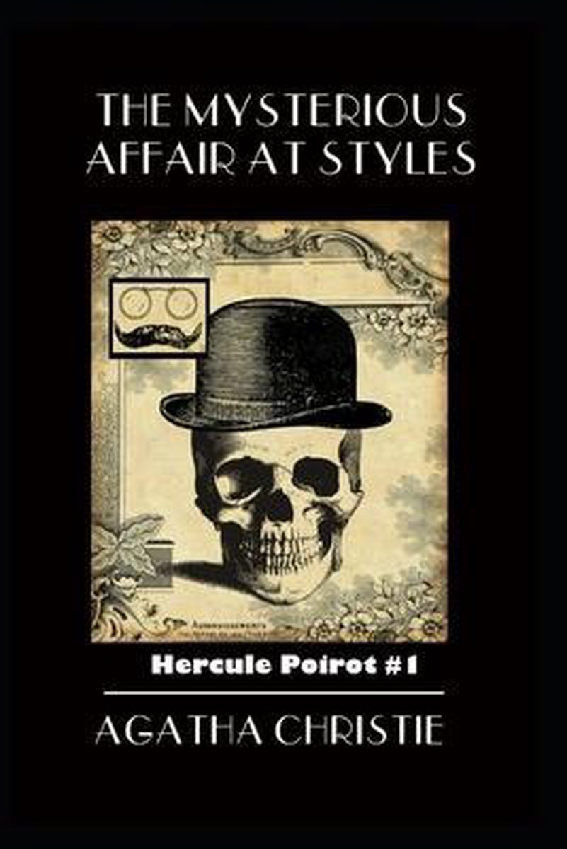 The Mysterious Affair at Styles Hercule Poirot #1 Illustrated