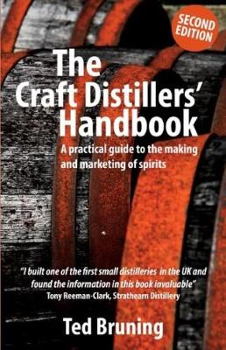 The Craft Distillers' Handbook