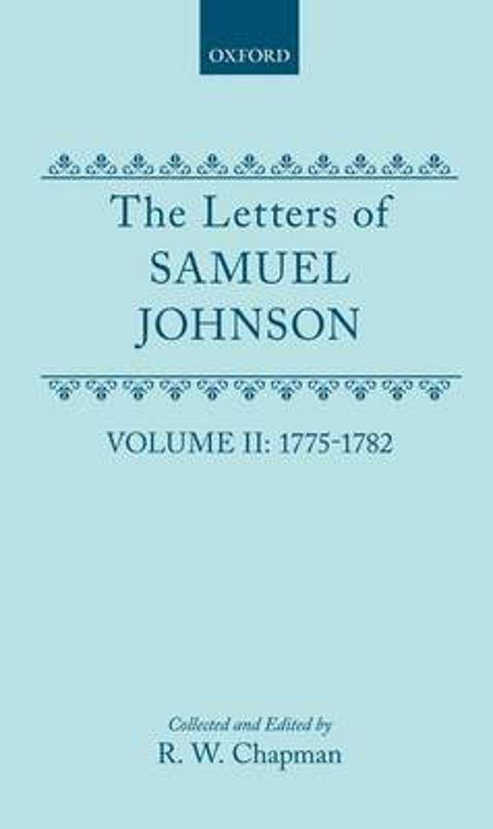 The The Letters of Samuel Johnson with Mrs. Thrale's Genuine Letters to Him