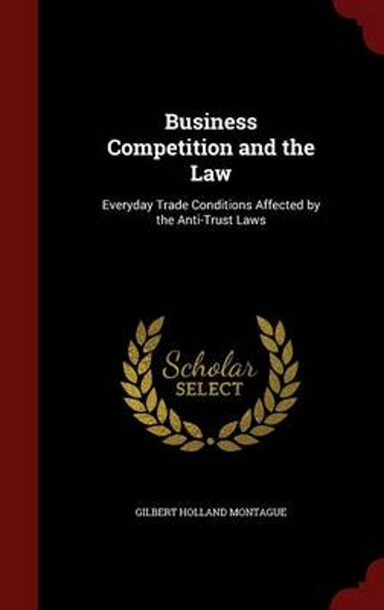 Business Competition and the Law