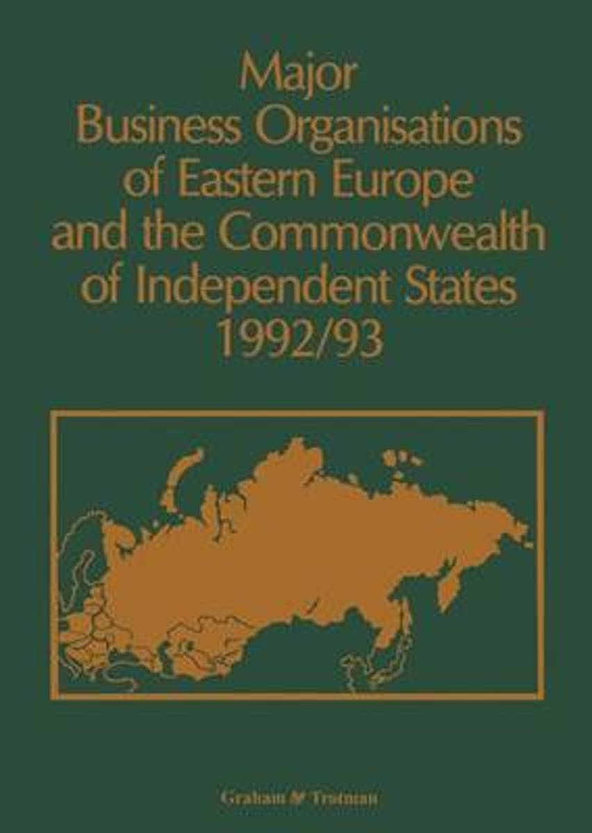 Major Business Organisations of Eastern Europe and the Commonwealth of Independent States