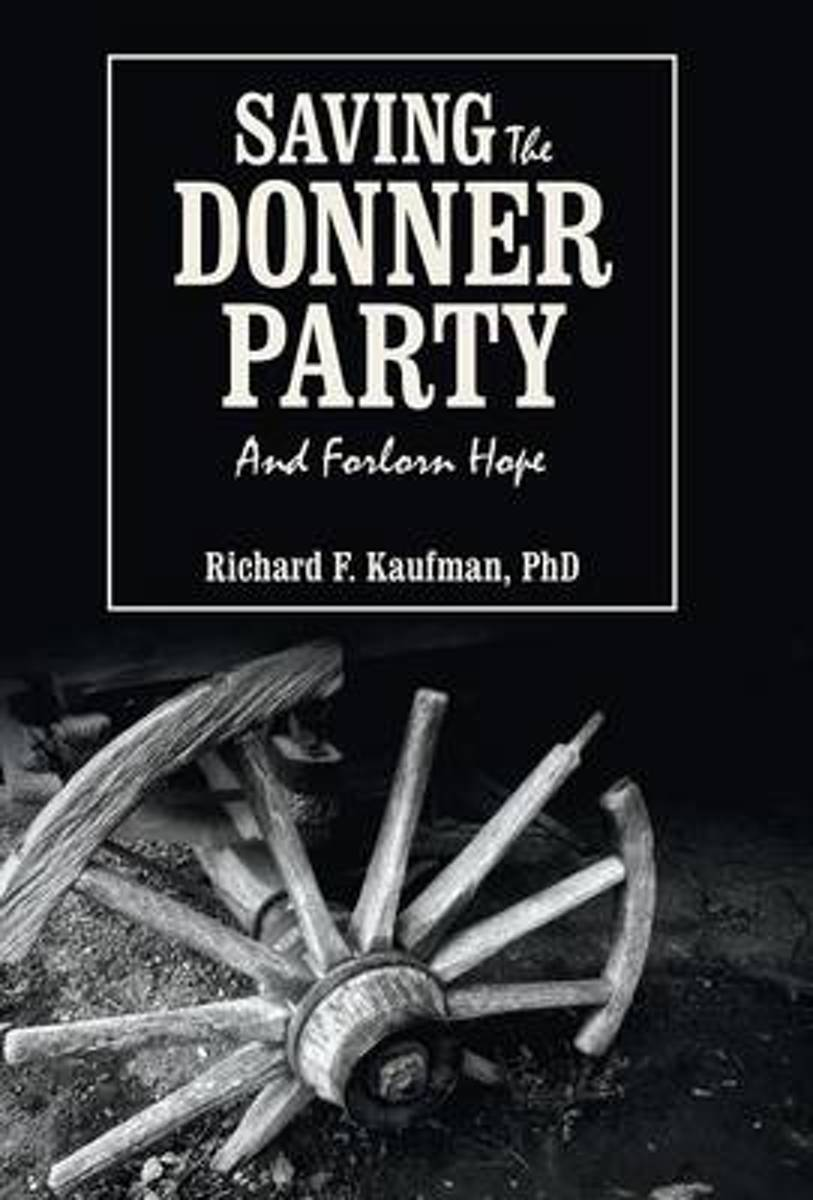 Saving the Donner Party