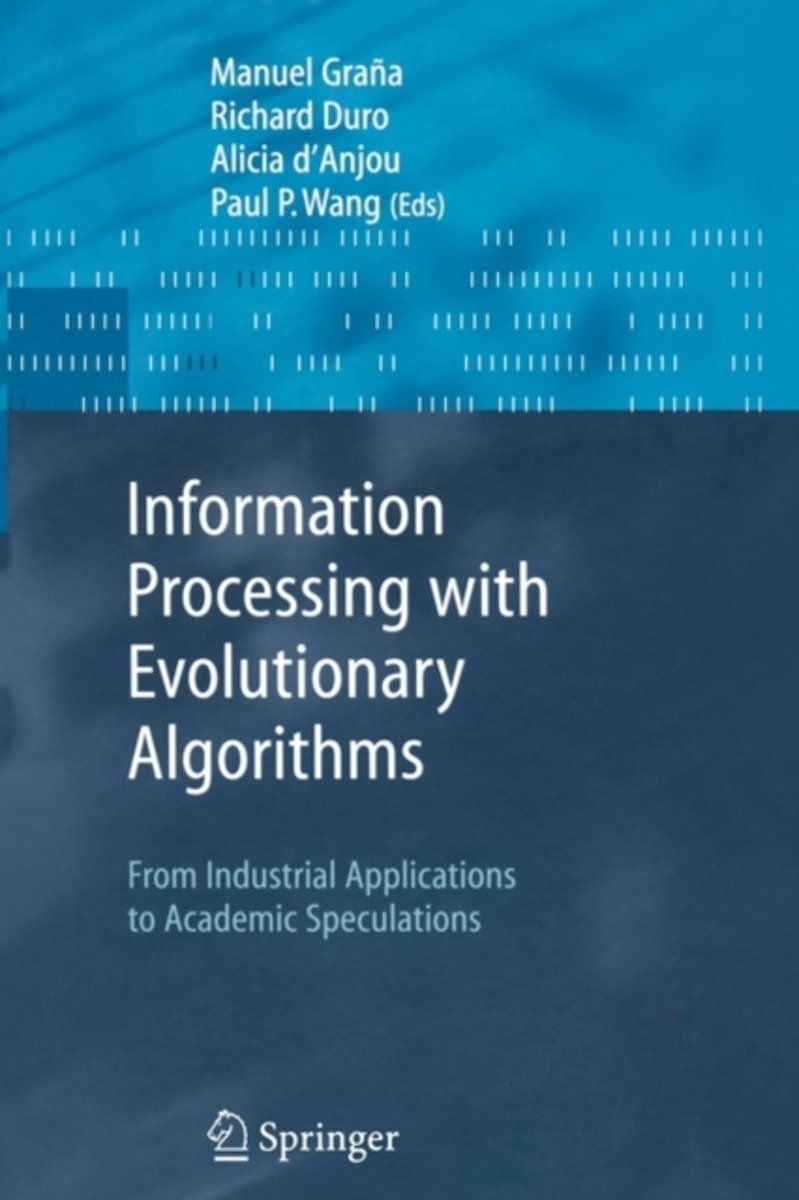 Information Processing with Evolutionary Algorithms