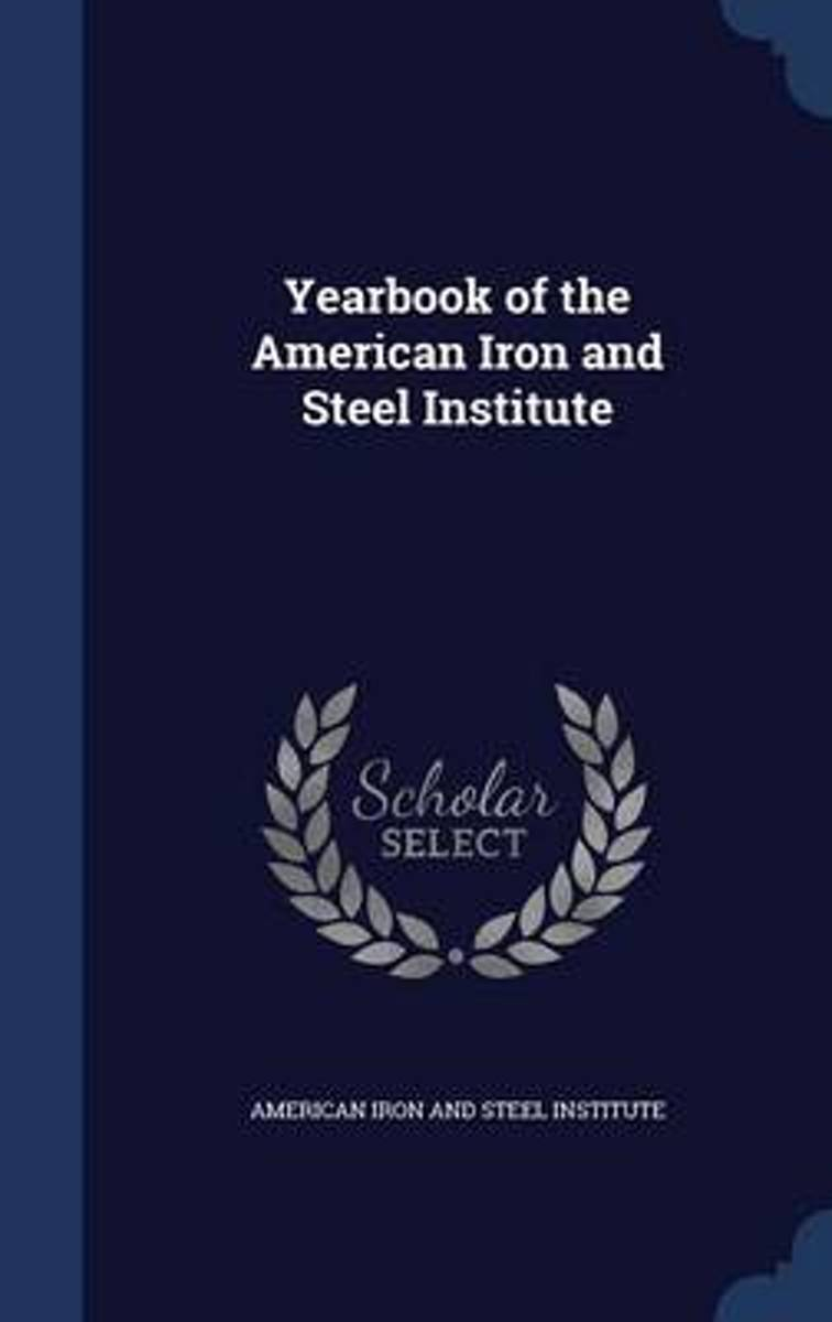 Yearbook of the American Iron and Steel Institute
