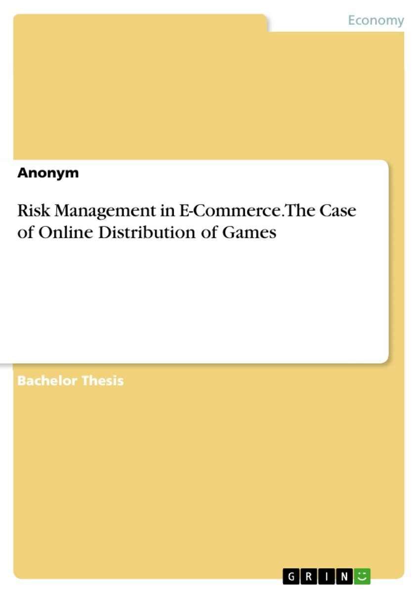 Risk Management in E-Commerce. The Case of Online Distribution of Games