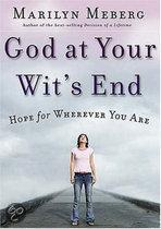God At Your Wits' End