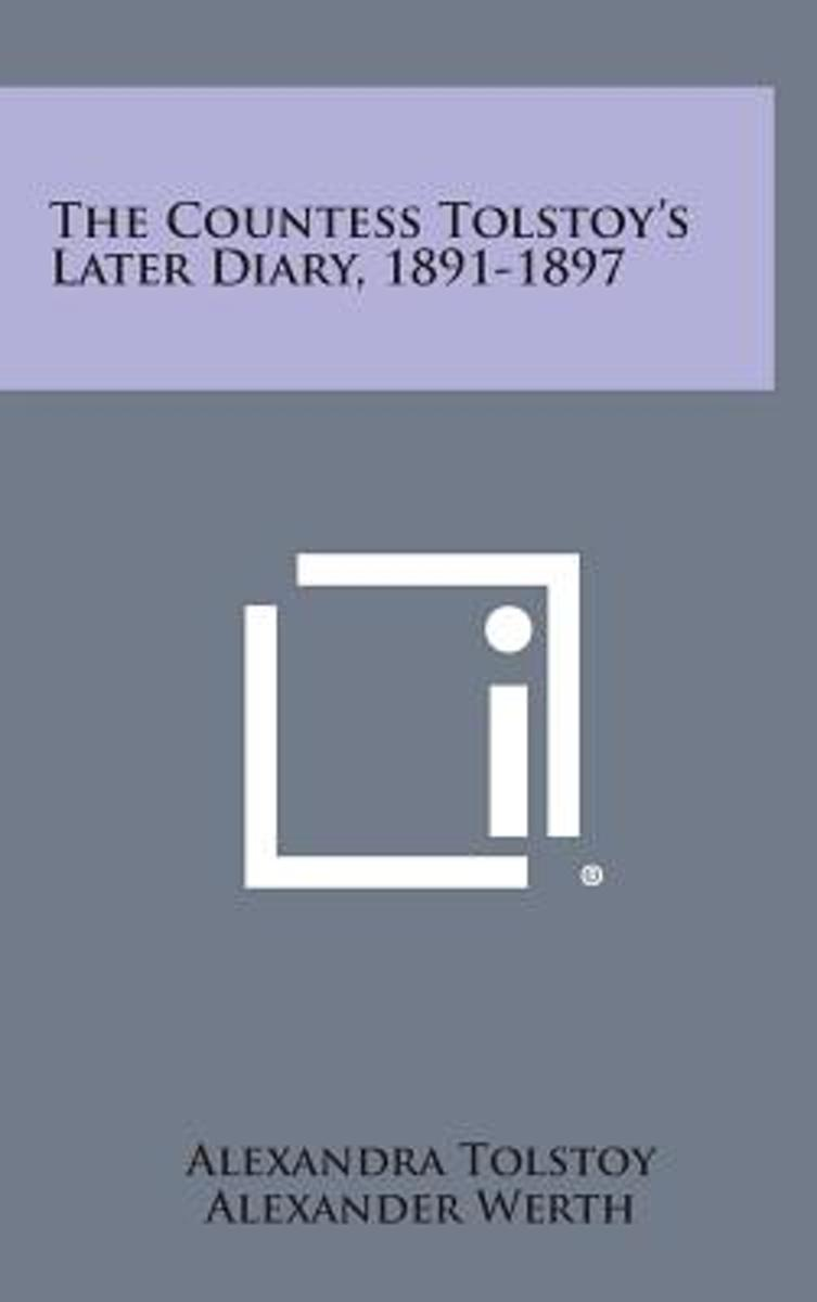 The Countess Tolstoy's Later Diary, 1891-1897
