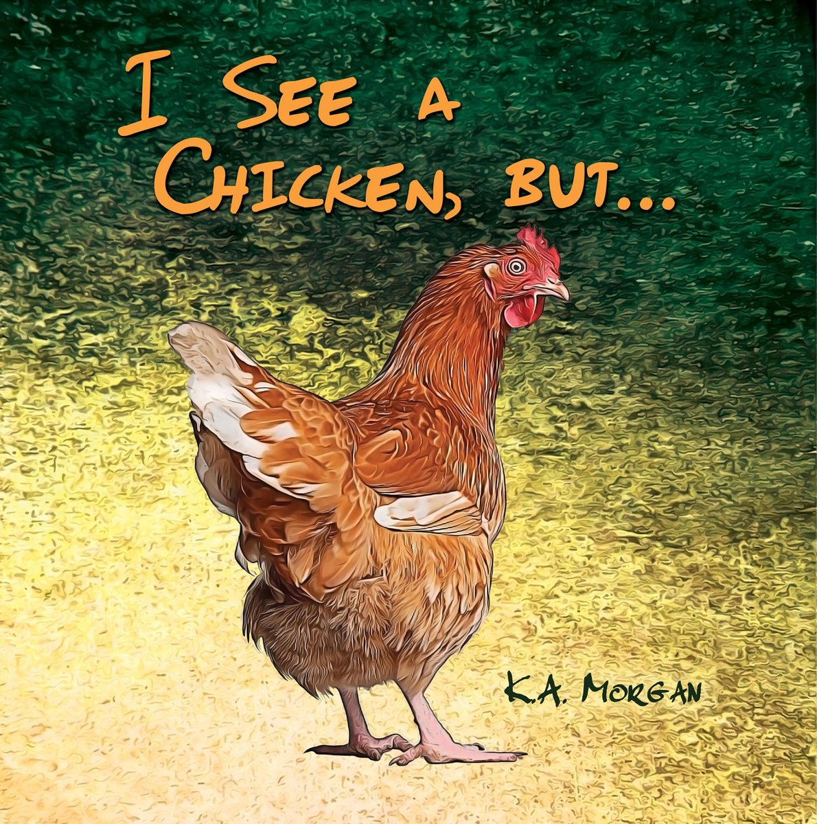 I See a Chicken, but...