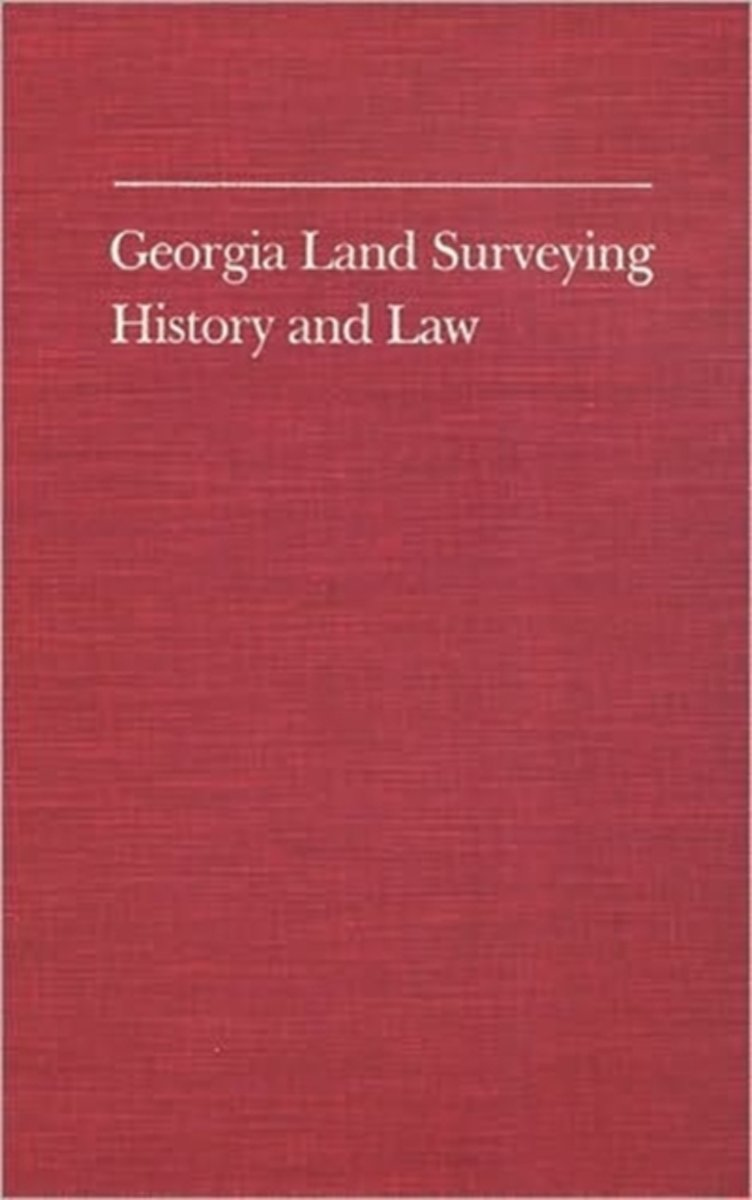 Georgia Land Surveying, History and Law