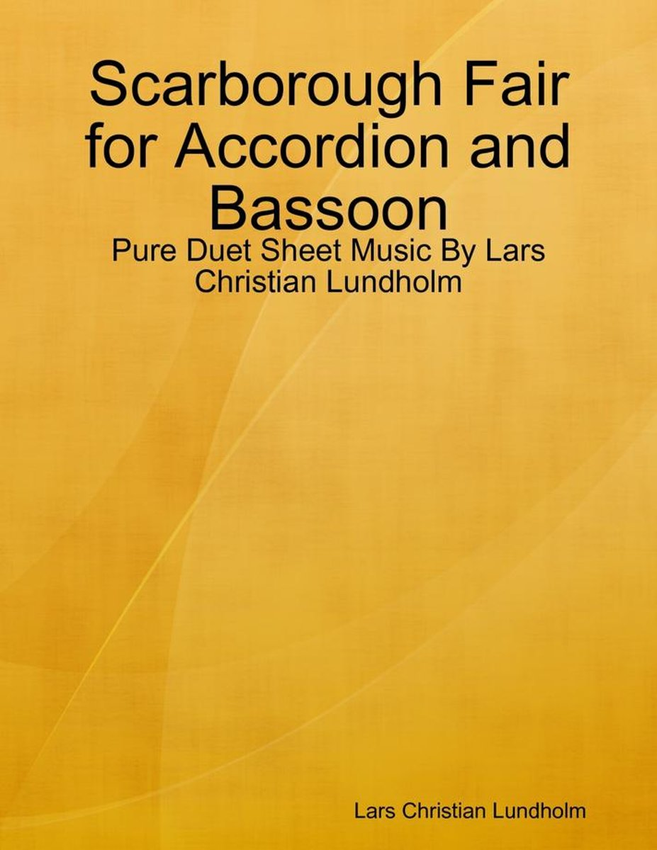 Scarborough Fair for Accordion and Bassoon - Pure Duet Sheet Music By Lars Christian Lundholm