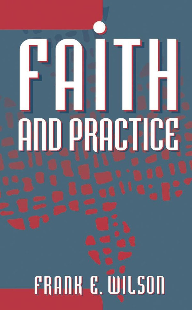 Faith and Practice