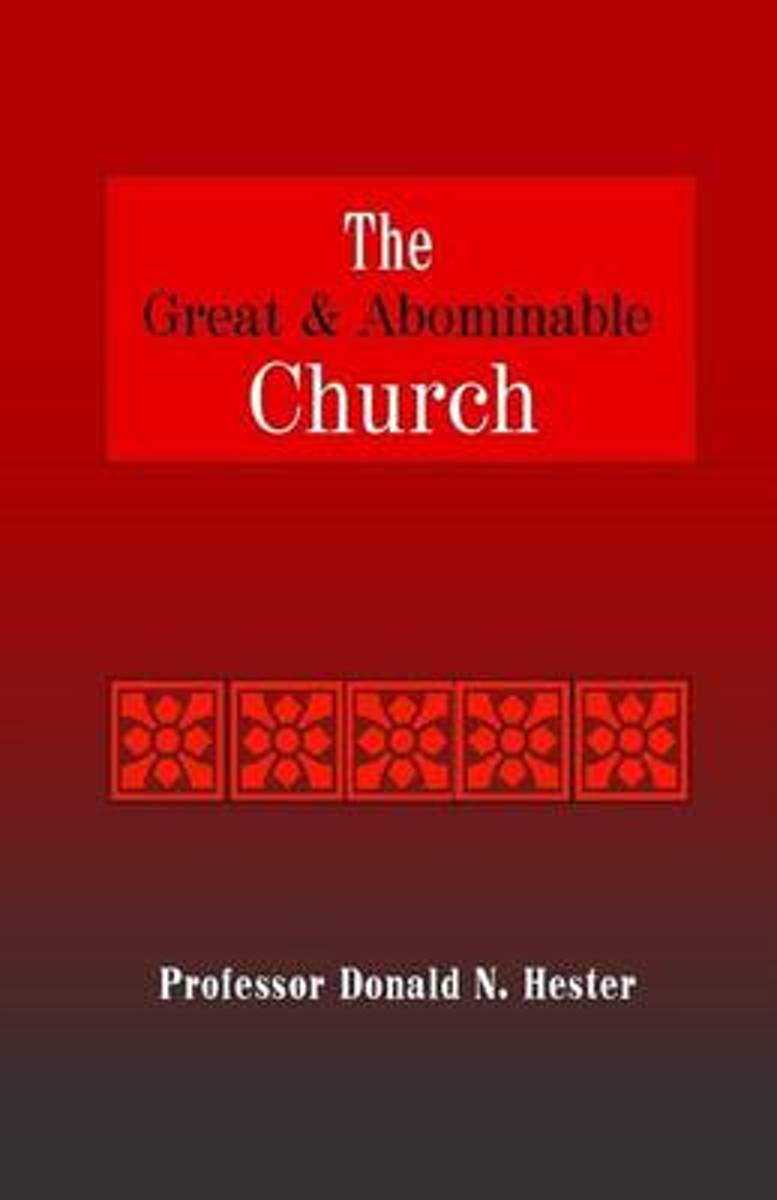 The Great and Abominable Church