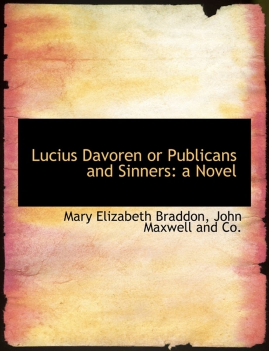 Lucius Davoren or Publicans and Sinners