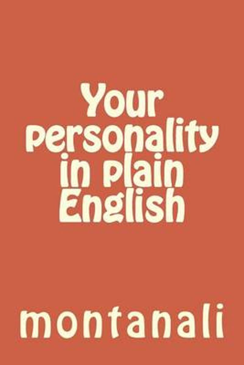 Your Personality in Plain English