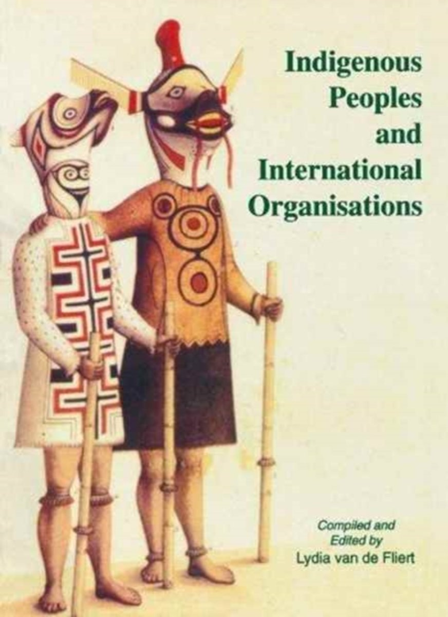 Indigenous Peoples and International Organisations