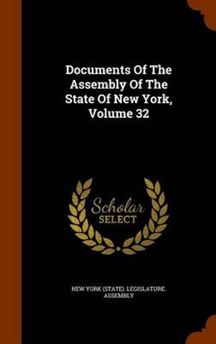 Documents of the Assembly of the State of New York, Volume 32