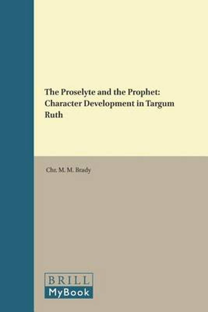The Proselyte and the Prophet