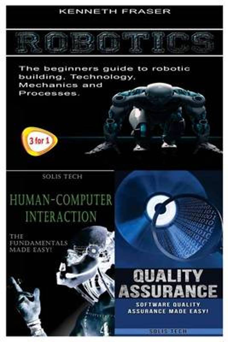 Robotics + Human-Computer Interaction + Quality Assurance