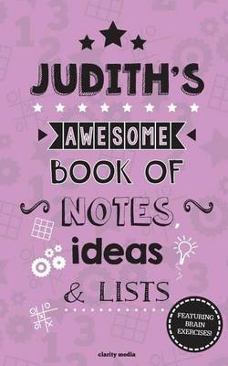 Judith's Awesome Book of Notes, Lists & Ideas