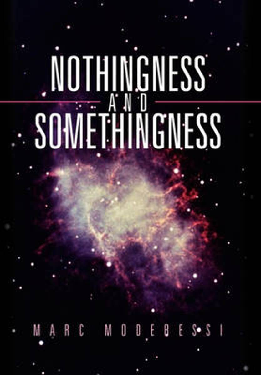 Nothingness and Somethingness