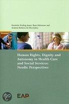 Human rights, dignity and autonomy in healthcare and social services