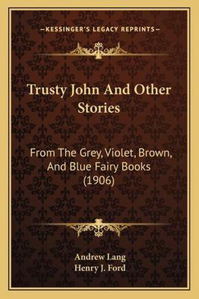 Trusty John and Other Stories