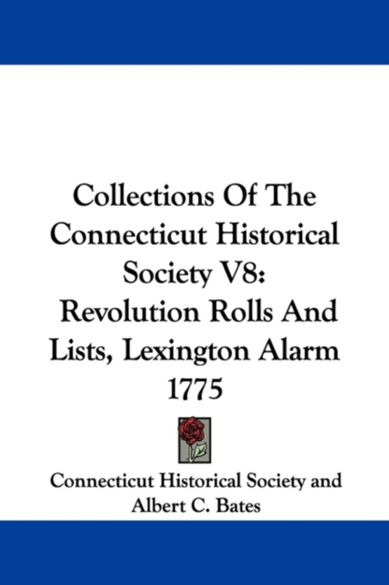 Collections of the Connecticut Historica