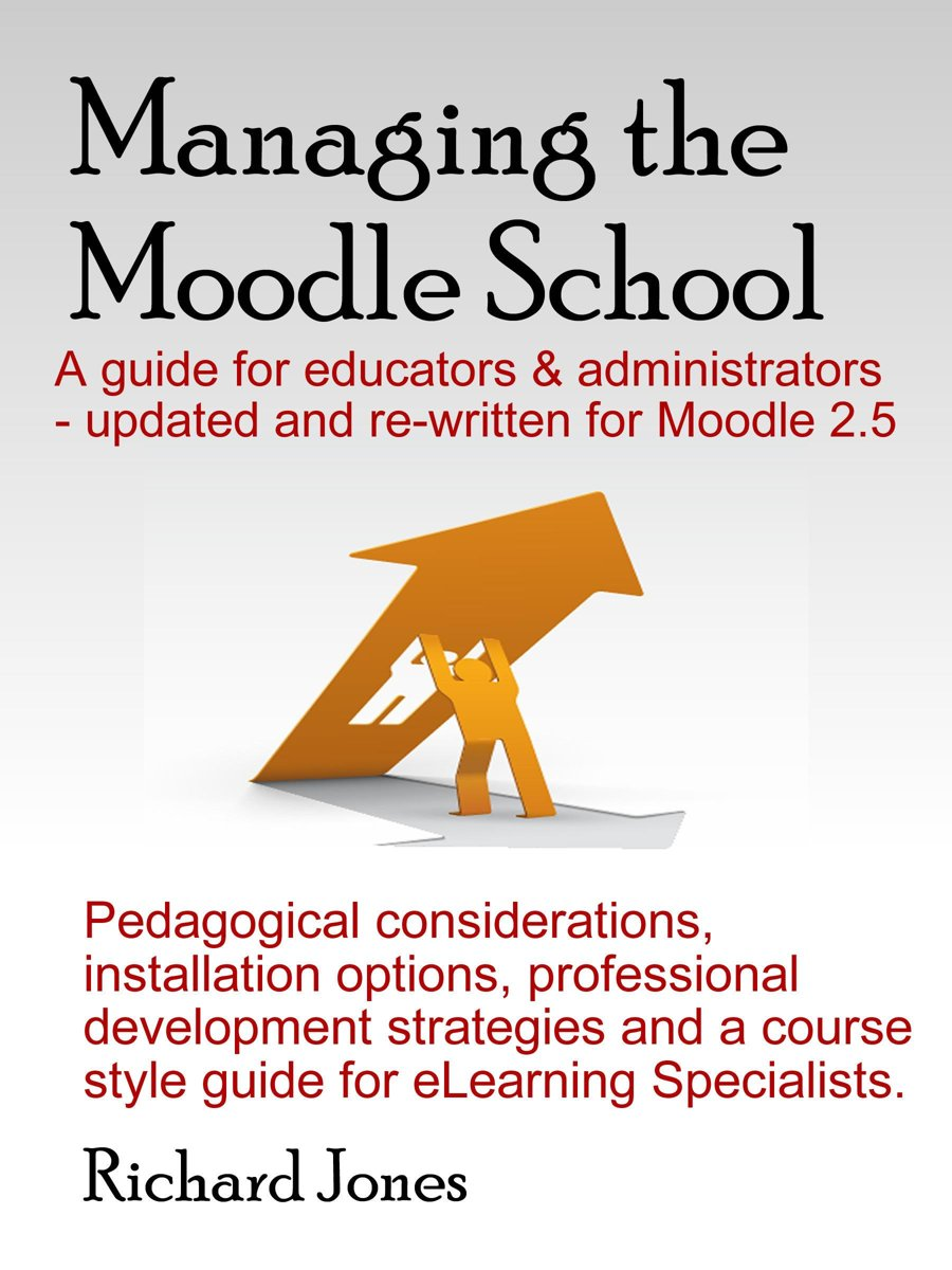 Managing the Moodle 2.5 School