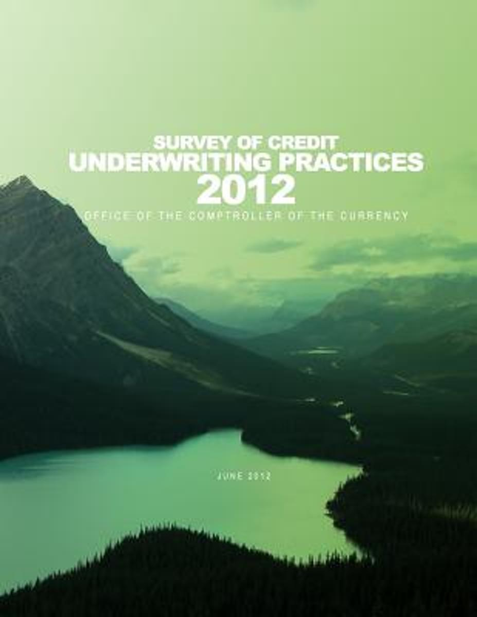 2012 Survey of Credit Underwriting Practices