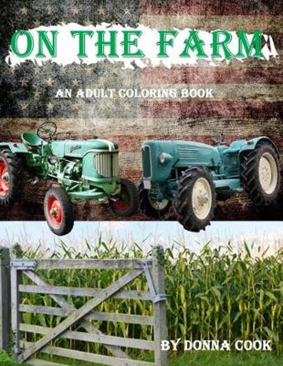 On the Farm - An Adult Coloring Book