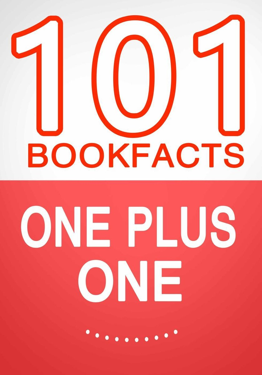 One Plus One – 101 Amazing Facts You Didn't Know