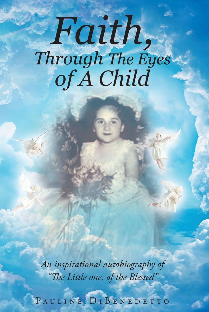 Faith, Through The Eyes of A Child